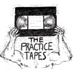 The Practice Tapes